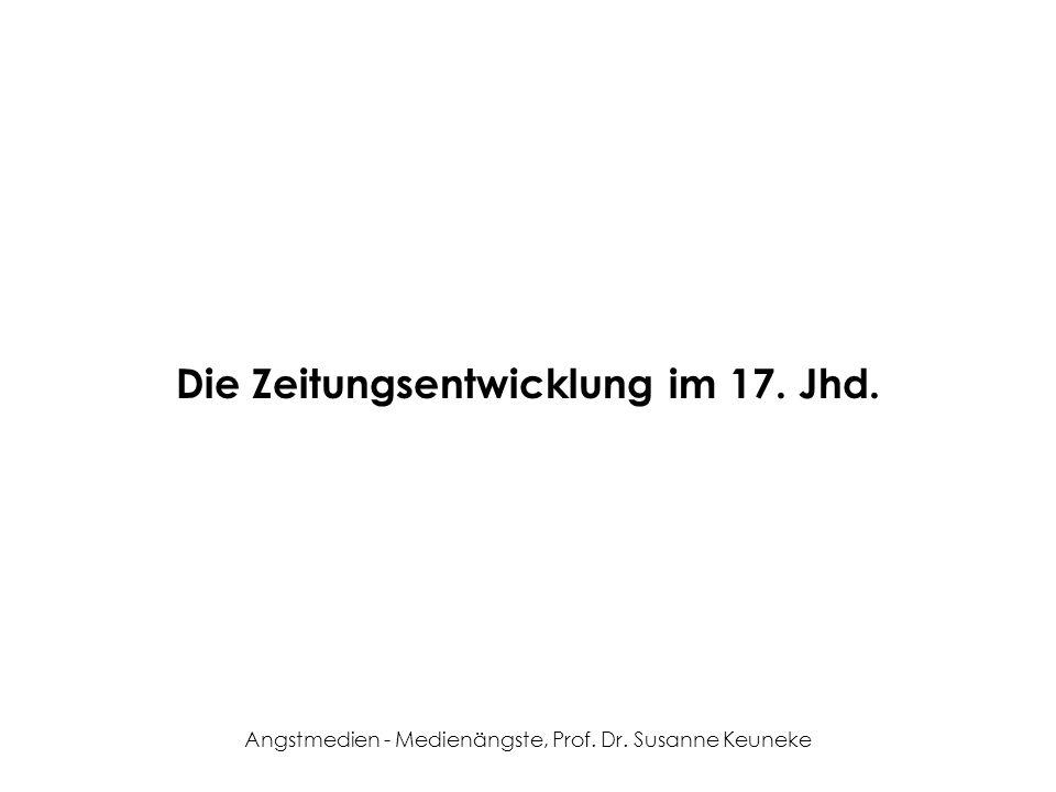 Die Zeitungsentwicklung im 17. Jhd.