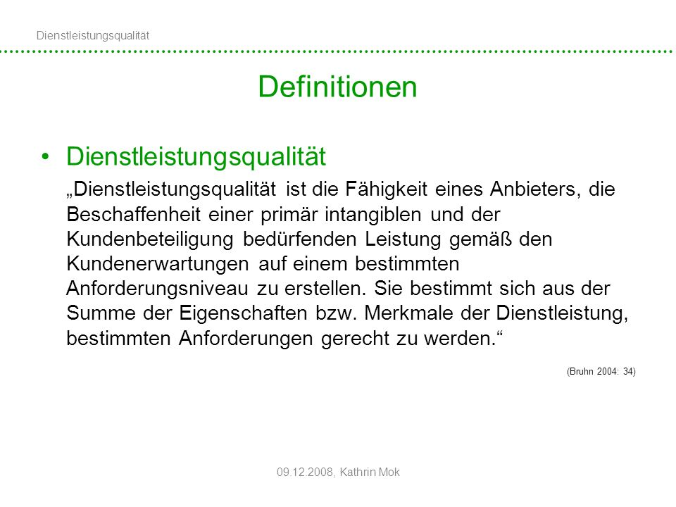 Definitionen Dienstleistungsqualität