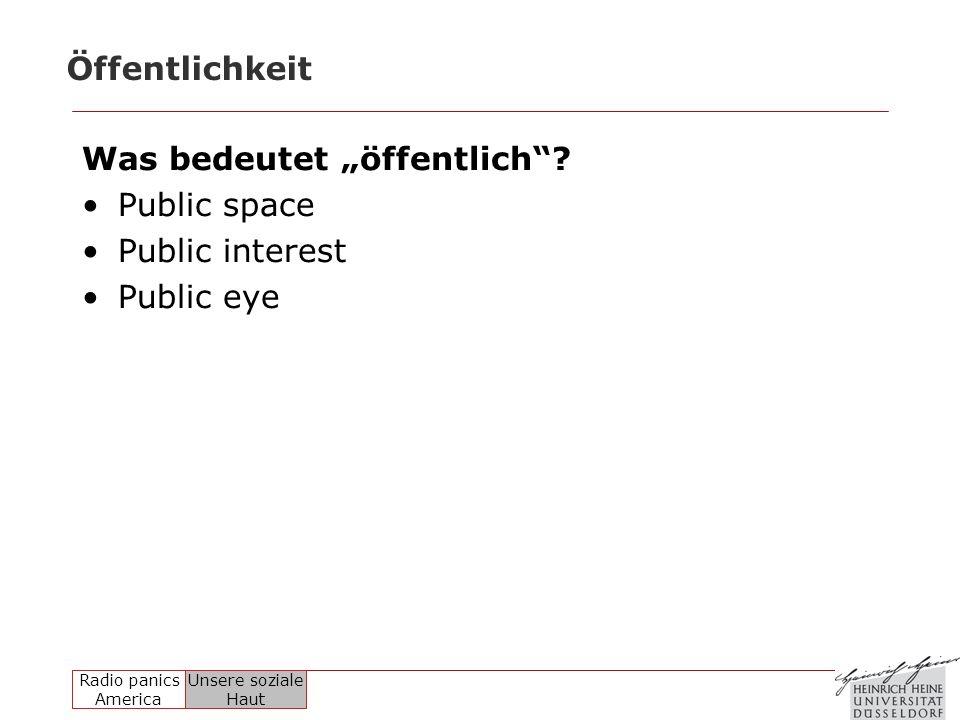 """Öffentlichkeit Was bedeutet """"öffentlich Public space Public interest Public eye"""