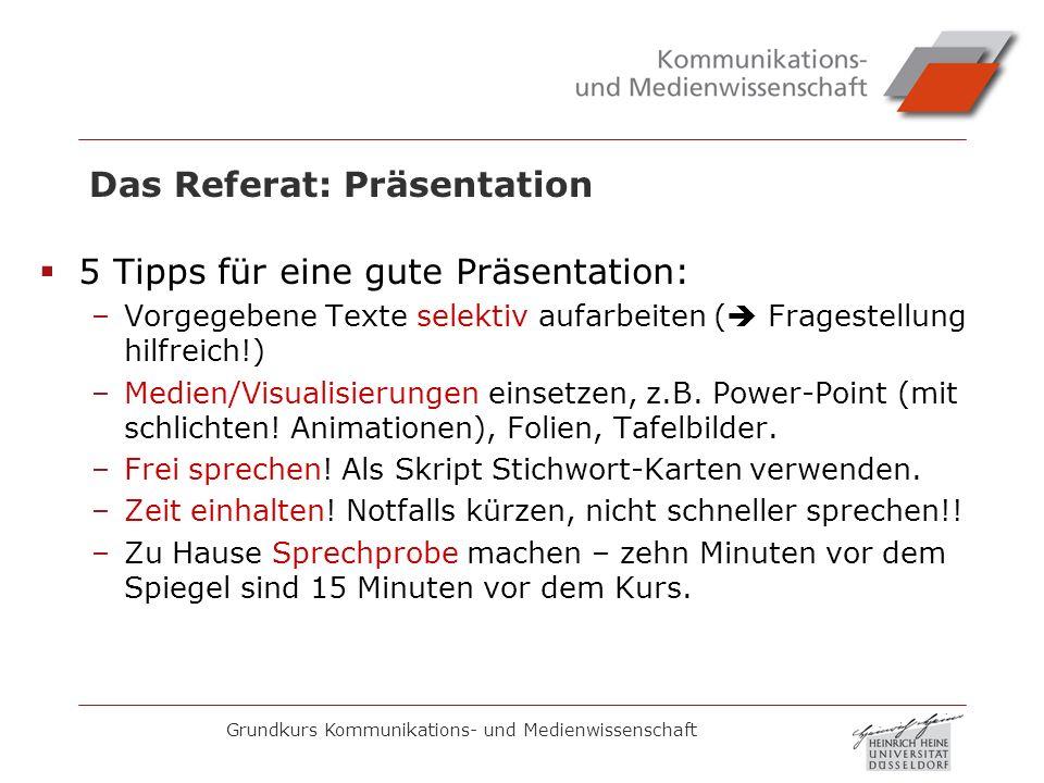 Das Referat: Präsentation
