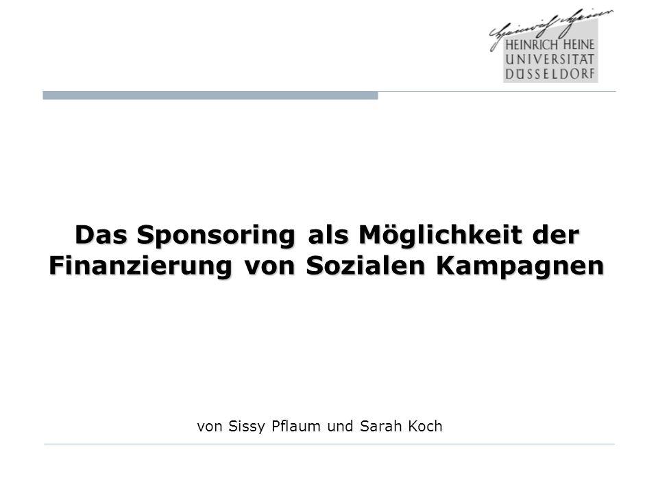 Das Sponsoring als Möglichkeit der Finanzierung von Sozialen Kampagnen
