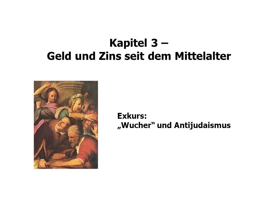 Kapitel 3 – Geld und Zins seit dem Mittelalter