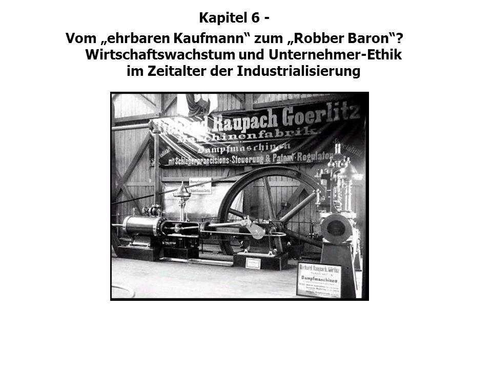 """Kapitel 6 -Vom """"ehrbaren Kaufmann zum """"Robber Baron ."""