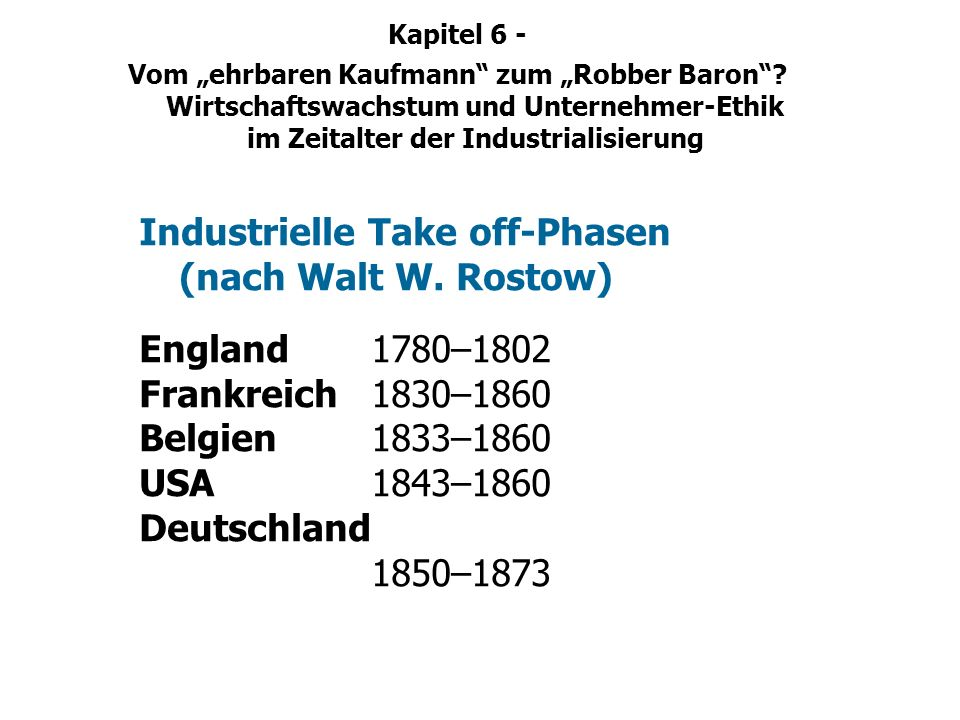 Industrielle Take off-Phasen (nach Walt W. Rostow)