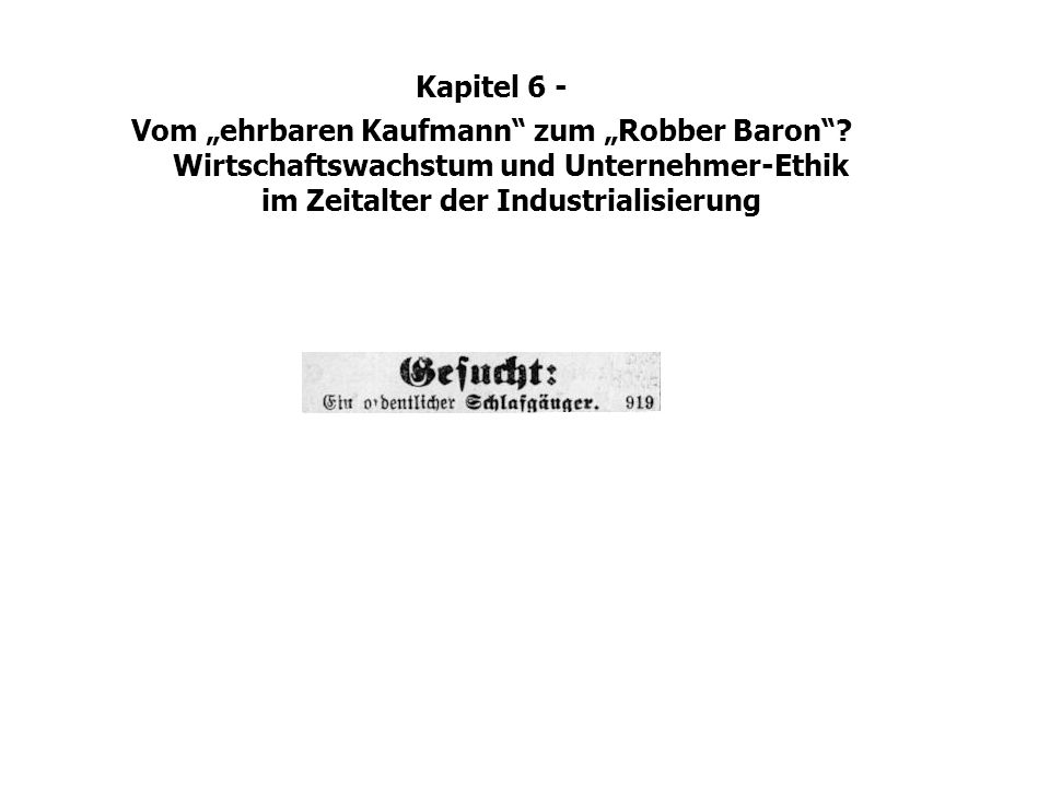 """Kapitel 6 - Vom """"ehrbaren Kaufmann zum """"Robber Baron ."""