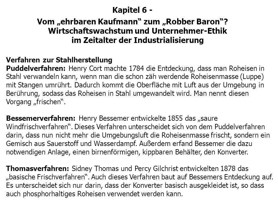"""Kapitel 6 - Vom """"ehrbaren Kaufmann zum """"Robber Baron Wirtschaftswachstum und Unternehmer-Ethik im Zeitalter der Industrialisierung."""