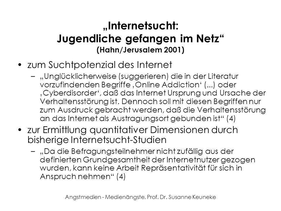 """""""Internetsucht: Jugendliche gefangen im Netz (Hahn/Jerusalem 2001)"""