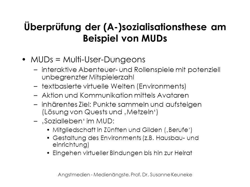 Überprüfung der (A-)sozialisationsthese am Beispiel von MUDs