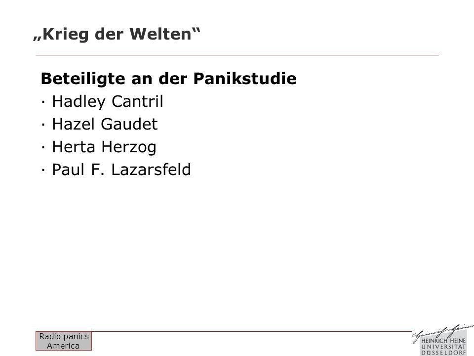 """""""Krieg der Welten Beteiligte an der Panikstudie. · Hadley Cantril. · Hazel Gaudet. · Herta Herzog."""