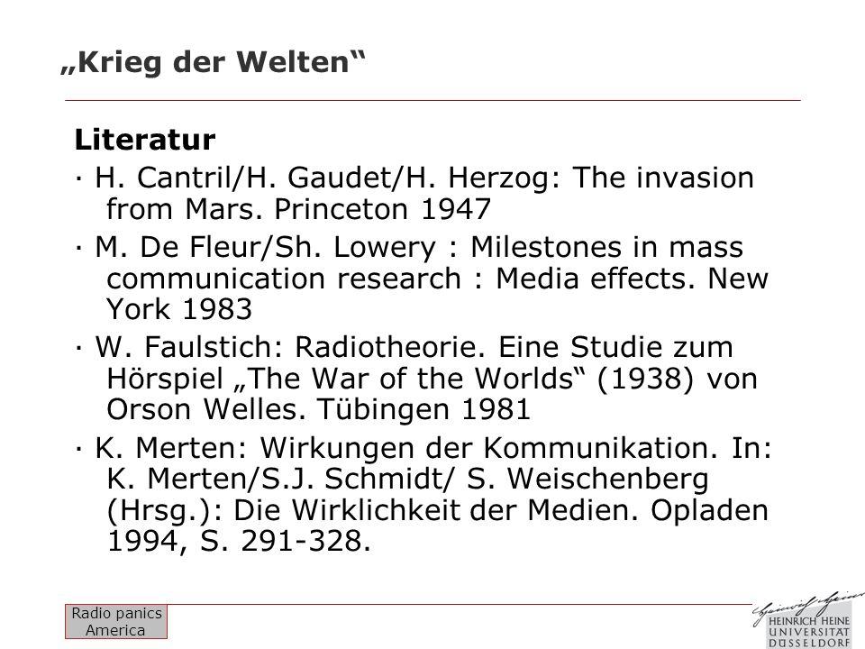 """""""Krieg der Welten Literatur. · H. Cantril/H. Gaudet/H. Herzog: The invasion from Mars. Princeton 1947."""