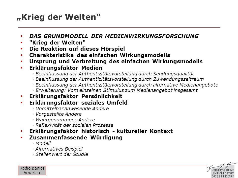 """""""Krieg der Welten DAS GRUNDMODELL DER MEDIENWIRKUNGSFORSCHUNG"""