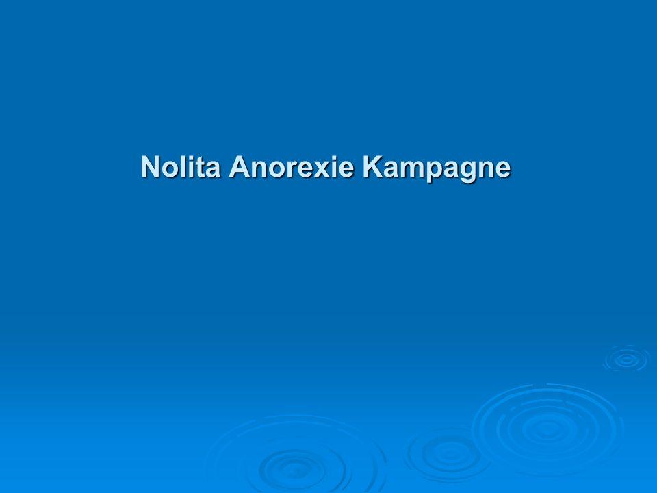 Nolita Anorexie Kampagne