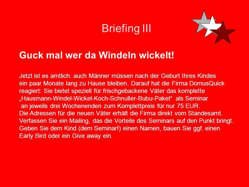 Briefing III Guck mal wer da Windeln wickelt!