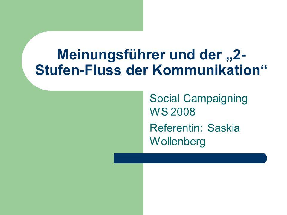 """Meinungsführer und der """"2-Stufen-Fluss der Kommunikation"""