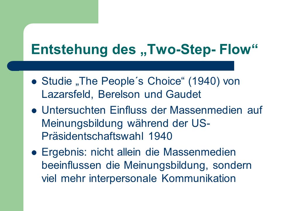 "Entstehung des ""Two-Step- Flow"