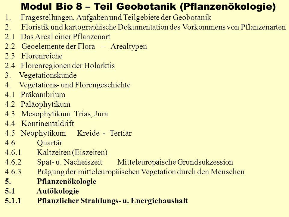 Modul Bio 8 – Teil Geobotanik (Pflanzenökologie)