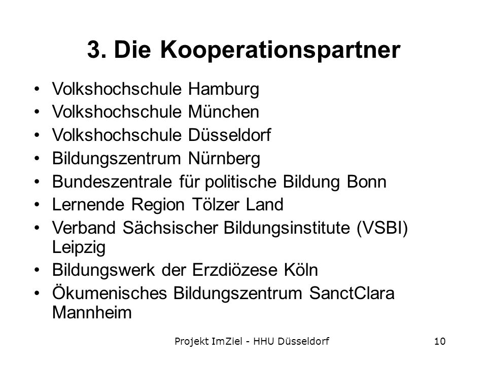 3. Die Kooperationspartner