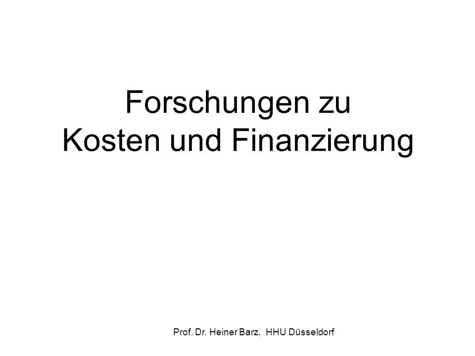 Forschungen zu Kosten und Finanzierung