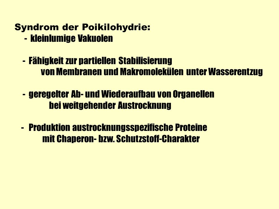 Syndrom der Poikilohydrie: