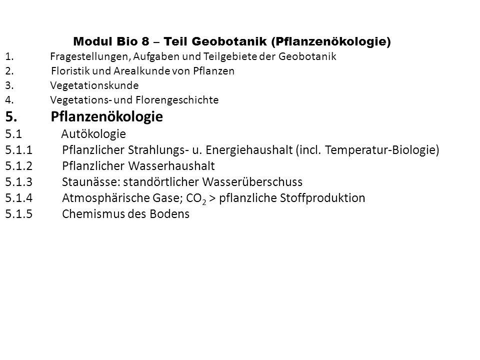 Pflanzenökologie 5.1 Autökologie