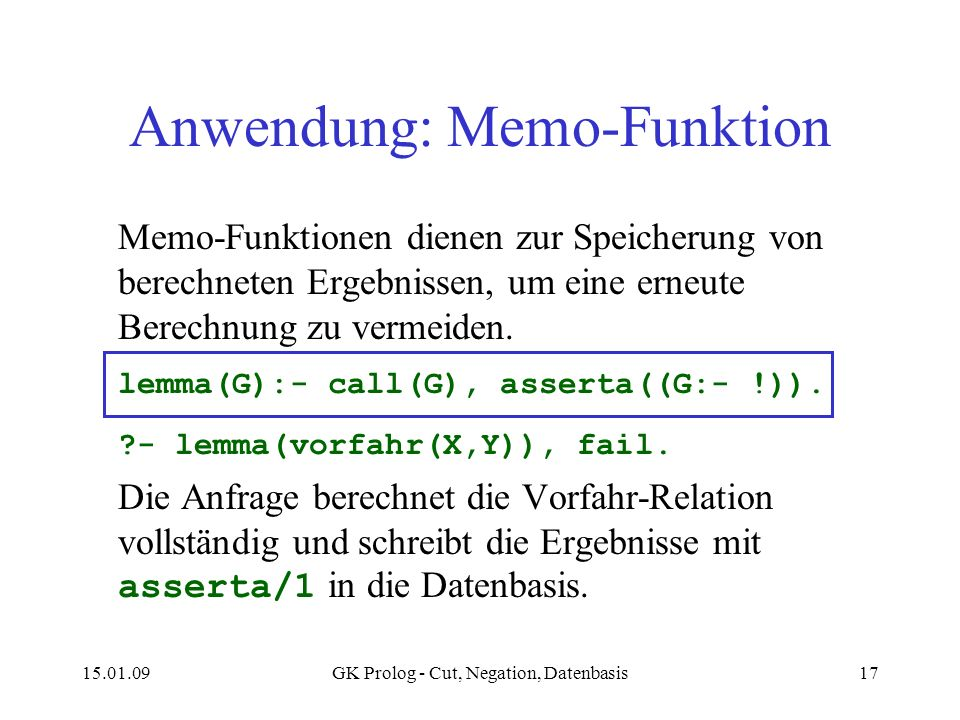 Anwendung: Memo-Funktion