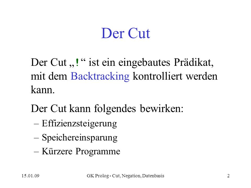 GK Prolog - Cut, Negation, Datenbasis
