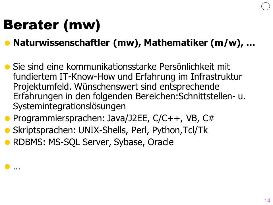 Berater (mw) Naturwissenschaftler (mw), Mathematiker (m/w), …