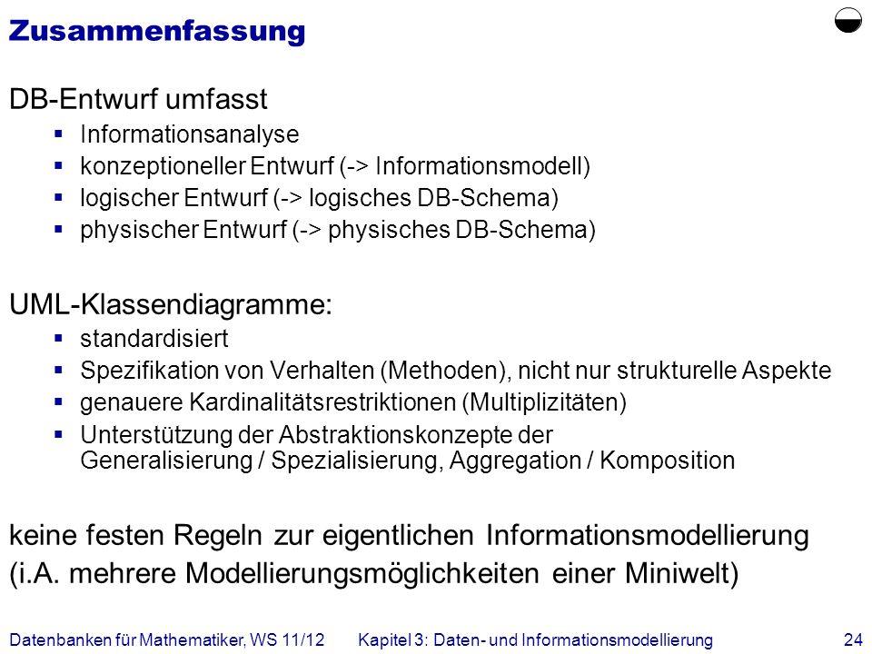  Zusammenfassung DB-Entwurf umfasst UML-Klassendiagramme: