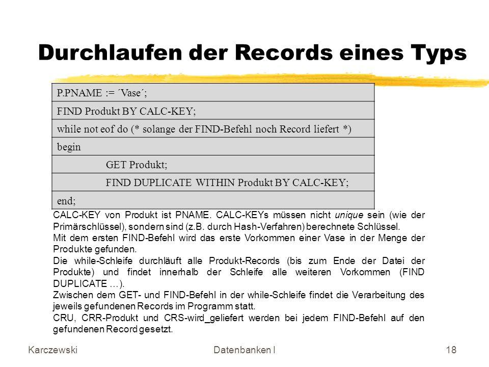 Durchlaufen der Records eines Typs