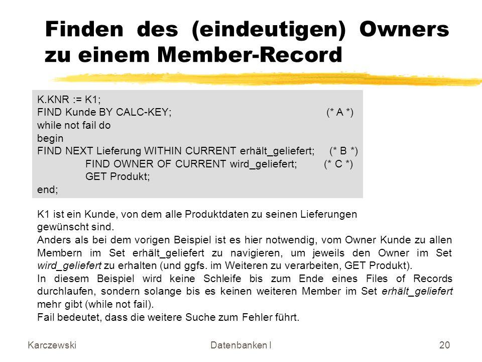Finden des (eindeutigen) Owners zu einem Member-Record