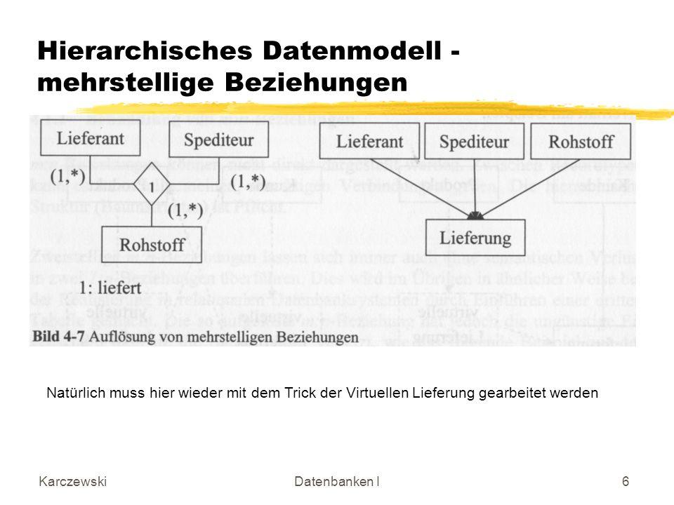 Hierarchisches Datenmodell - mehrstellige Beziehungen
