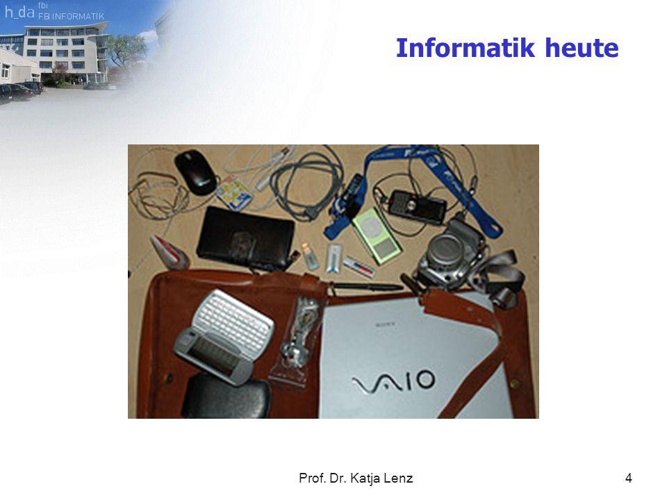 Informatik heute Prof. Dr. Katja Lenz