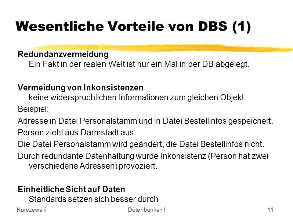 Wesentliche Vorteile von DBS (1)