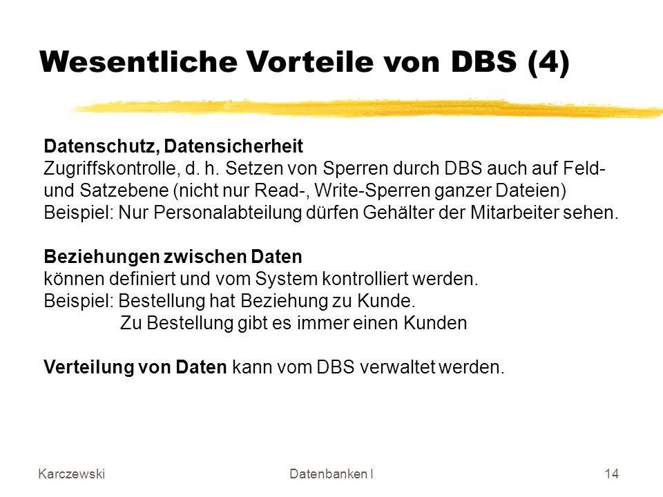 Wesentliche Vorteile von DBS (4)