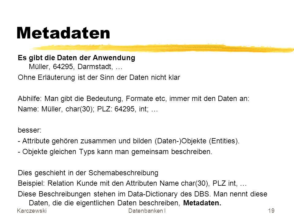 Metadaten Es gibt die Daten der Anwendung Müller, 64295, Darmstadt, …