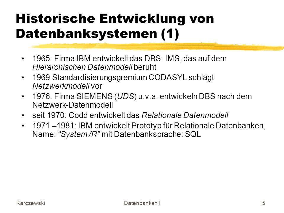 Historische Entwicklung von Datenbanksystemen (1)