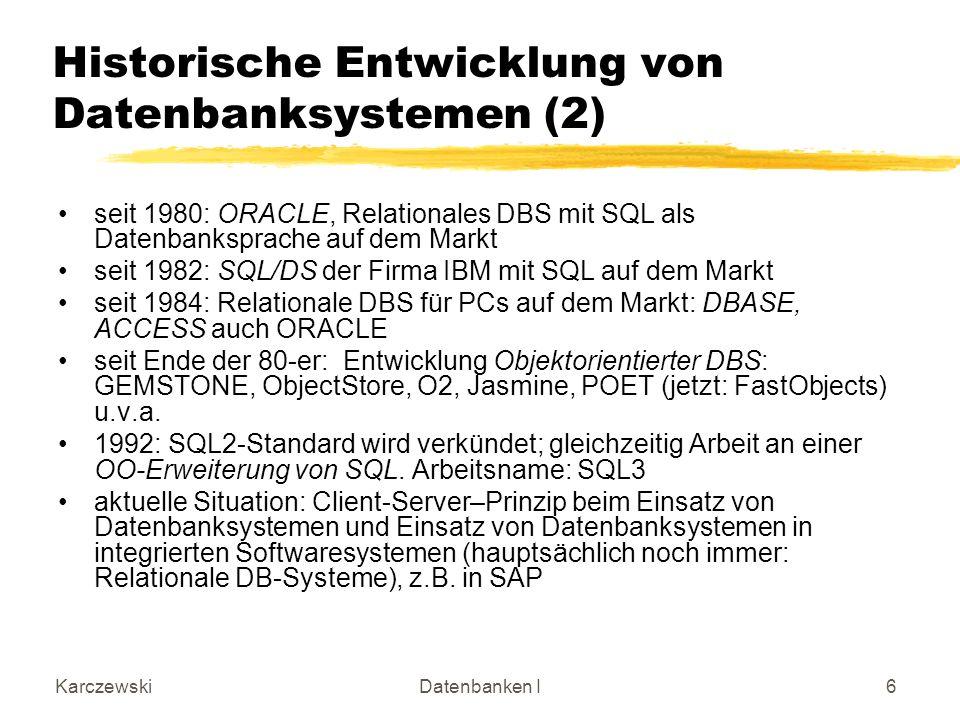 Historische Entwicklung von Datenbanksystemen (2)