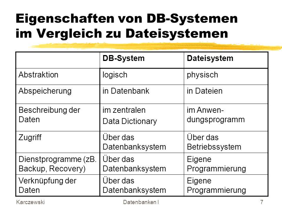 Eigenschaften von DB-Systemen im Vergleich zu Dateisystemen
