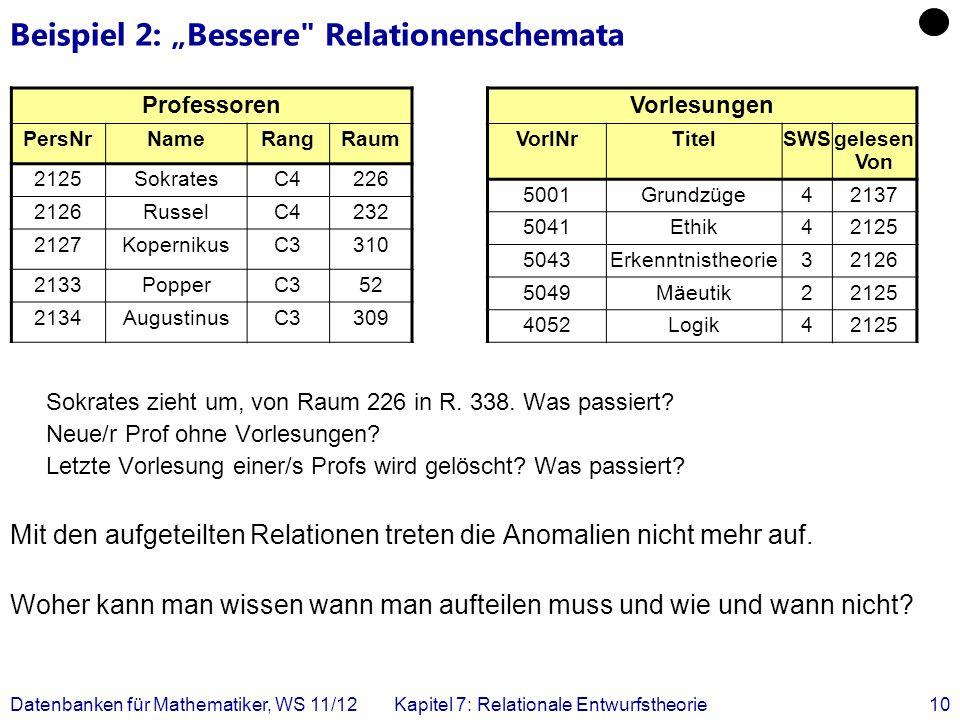 """Beispiel 2: """"Bessere Relationenschemata"""
