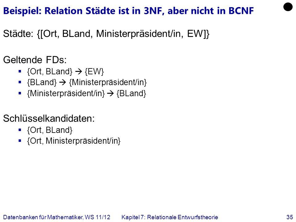 Beispiel: Relation Städte ist in 3NF, aber nicht in BCNF