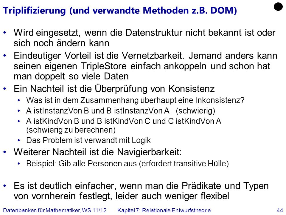 Triplifizierung (und verwandte Methoden z.B. DOM)