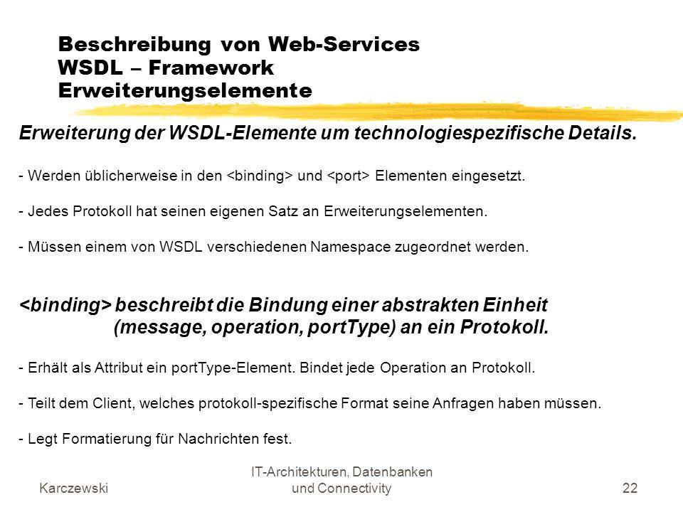 Beschreibung von Web-Services WSDL – Framework Erweiterungselemente