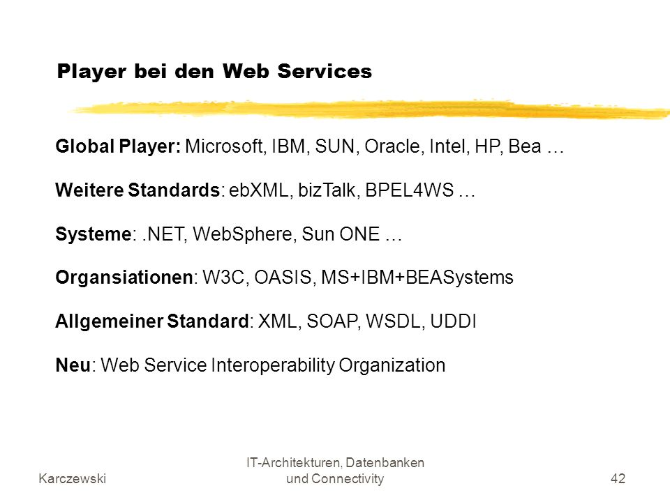 Player bei den Web Services