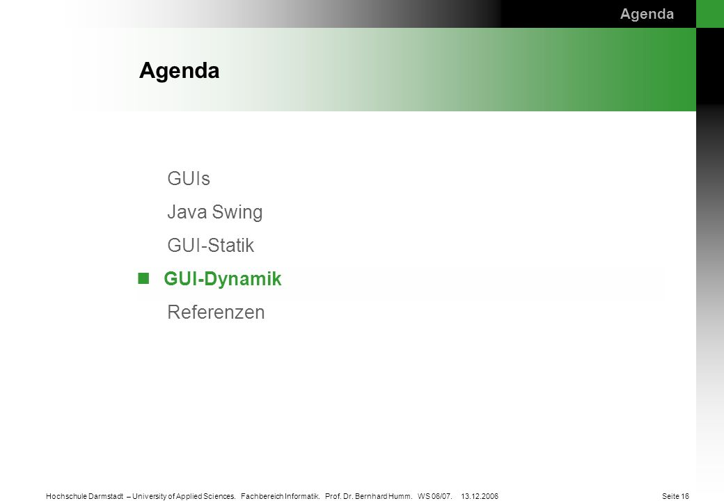 Agenda GUI-Dynamik Agenda