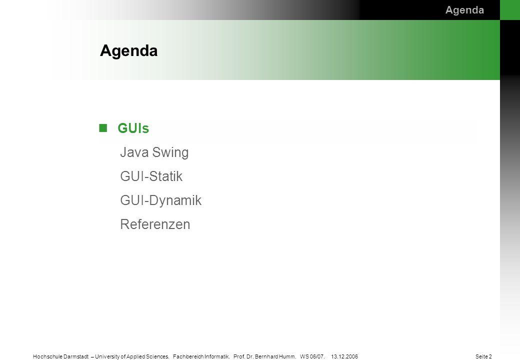 Agenda Agenda. GUIs.