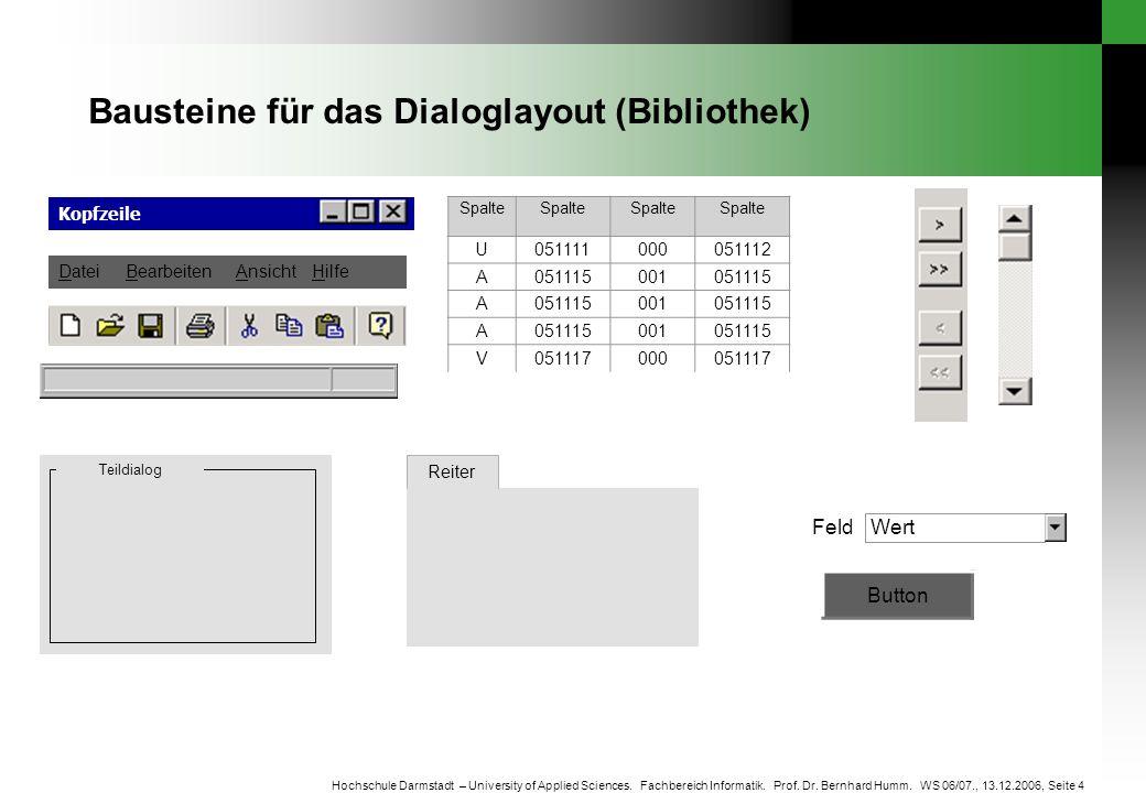 Bausteine für das Dialoglayout (Bibliothek)