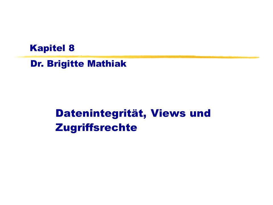 Datenintegrität, Views und Zugriffsrechte