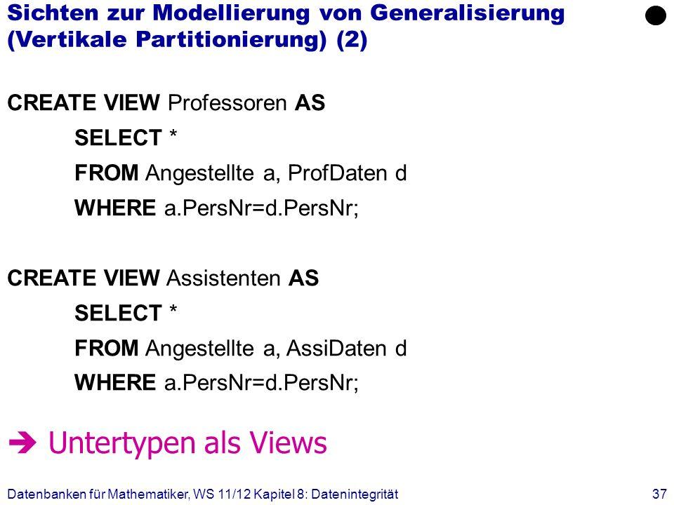 Sichten zur Modellierung von Generalisierung (Vertikale Partitionierung) (2)