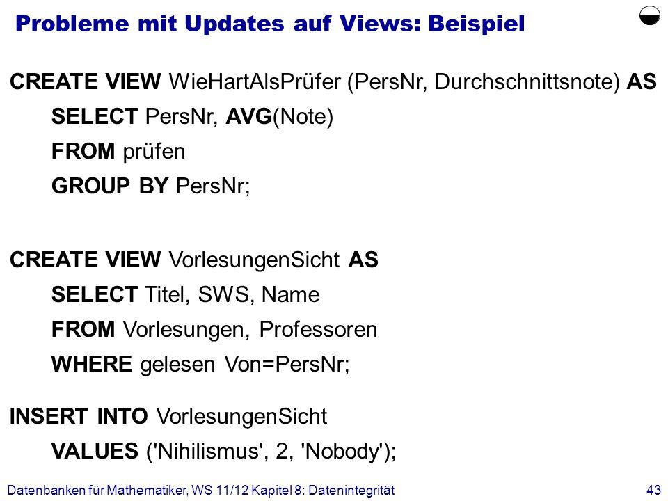 Probleme mit Updates auf Views: Beispiel