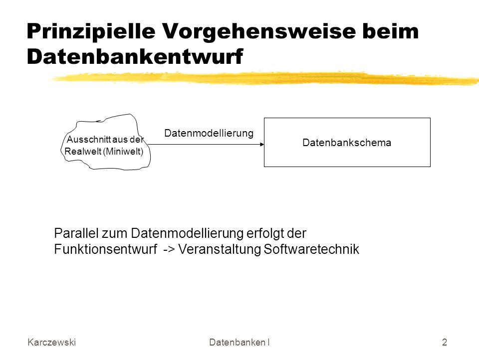 Prinzipielle Vorgehensweise beim Datenbankentwurf